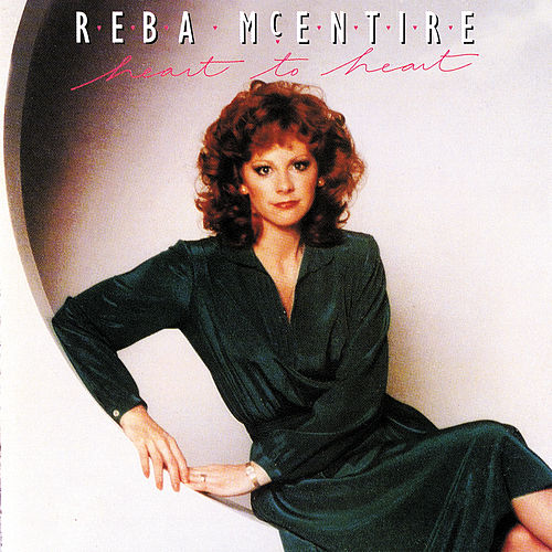 Heart To Heart by Reba McEntire