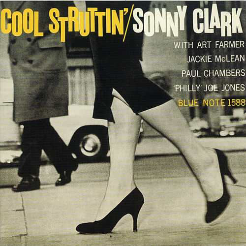 Play & Download Cool Struttin' by Sonny Clark | Napster