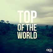 Play & Download Top of the World by Moosh & Twist | Napster