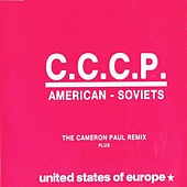 American Soviets (The Cameron Paul Remix) by CCCP