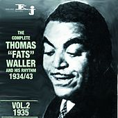 Play & Download The Complete Thomas Fats Waller And His Rhythm 1934 - 1943, Vol.2-1935 by Fats Waller | Napster