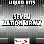 Seven Nation Army - A Tribute to Melanie Martinez by Liquid Hits