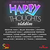 Happy Thoughts Riddim by Various Artists