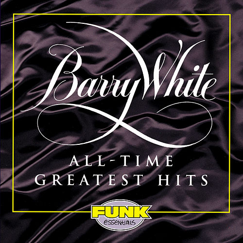 All-Time Greatest Hits by Barry White