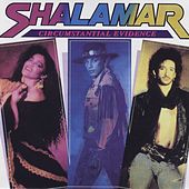 Circumstantial Evidence by Shalamar
