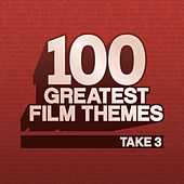 Play & Download 100 Greatest Film Themes - Take 3 by Various Artists | Napster