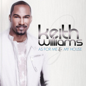 As For Me And My House by Keith Williams