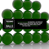 Techno With Balls, Vol. 3 von Various Artists