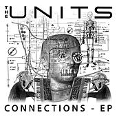 Play & Download Connections E.P. by The Units | Napster