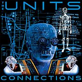 Play & Download Connections (Freestyle E.P.) by The Units | Napster