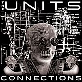 Play & Download Connections - (The Bonus Tracks) by The Units | Napster