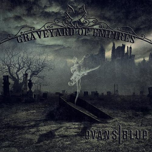 Graveyard of Empires by Evans Blue