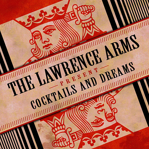 Play & Download Cocktails & Dreams by The Lawrence Arms | Napster
