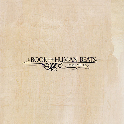 Play & Download A Book Of Human Beats by Mumbles | Napster