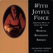 With Joyful Voice von The Boston Camerata