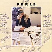 Play & Download George Perle: Serenade No. 3/Ballade/Concertino by Richard Goode | Napster