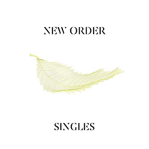 Play & Download Singles by New Order | Napster