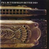 Paul Butterfield's Better Days by Various Artists