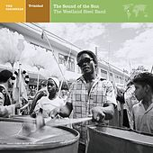 The Caribbean: Trinidad: The Sound Of the Sun by Various Artists