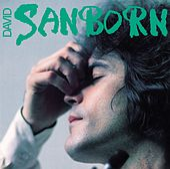 Play & Download Sanborn by David Sanborn | Napster
