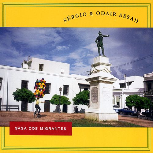 Play & Download Saga Dos Migrantes by Sergio & Odair Assad | Napster