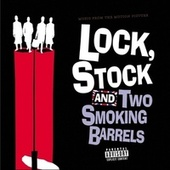 Music From The Motion Picture Lock, Stock And Two Smoking Barrels by Various Artists