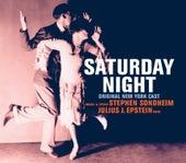 Play & Download Saturday Night - Original Cast Recording by Stephen Sondheim | Napster