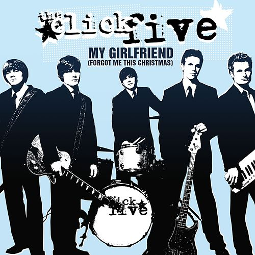 Play & Download My Girlfriend by The Click Five | Napster