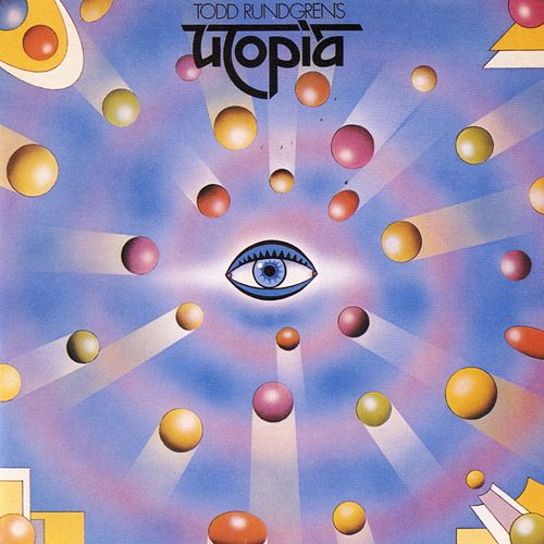 Play & Download Todd Rundgren's Utopia by Utopia | Napster