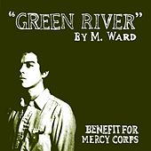 Play & Download Green River by M. Ward | Napster