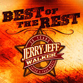 Best Of The Rest by Jerry Jeff Walker