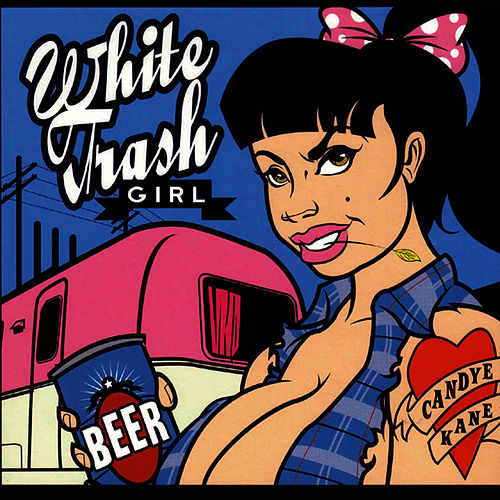 White Trash Girl by Candye Kane