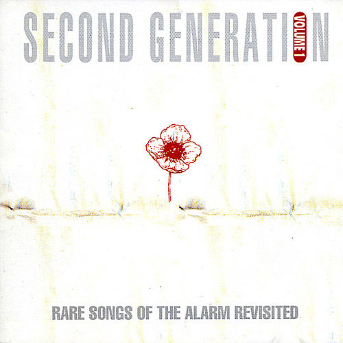 Play & Download Second Generation Vol.1: Rare Songs Of The Alarm Revisited by Mike Peters | Napster