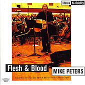 Play & Download Flesh And Blood by Mike Peters | Napster