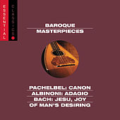 Pachelbel: Canon; Albinoni: Adagio; Bach: Jesu, Joy of Man's Desiring; more by Various Artists