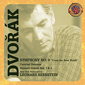 Play & Download Dvorák: Symphony No. 9; Carnival Overture; Slavonic Dances [Expanded Edition] by Leonard Bernstein | Napster