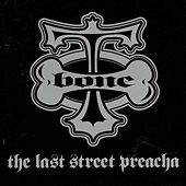 Play & Download The Last Street Preacha by T-Bone | Napster
