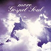More Gospel Soul by Various Artists