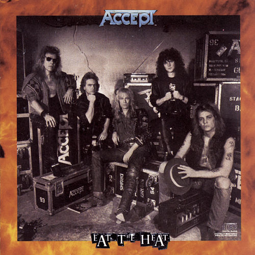 Play & Download Eat The Heat by Accept | Napster