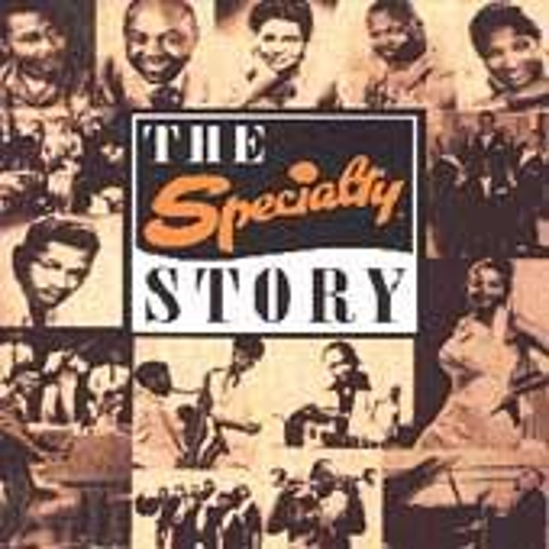 Play & Download The Specialty Story by Various Artists | Napster