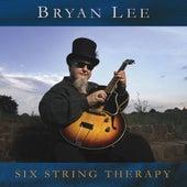 Six String Therapy von Bryan Lee