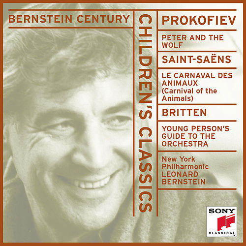Play & Download Children's Classics: Prokofiev, Saint-saëns, Britten by Leonard Bernstein | Napster