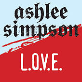 Play & Download L.o.v.e. by Ashlee Simpson | Napster