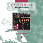 Joy Of The World - Music Of Christmas by Empire Brass