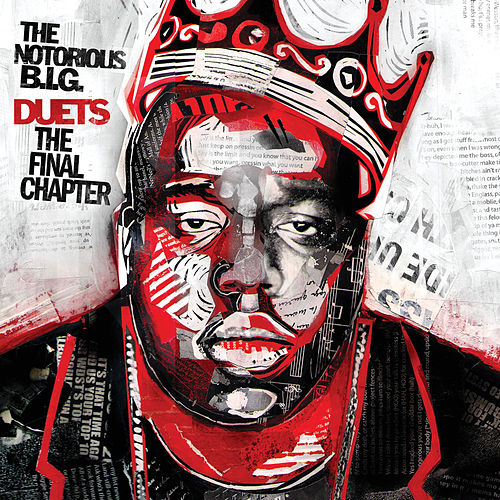 Duets: The Final Chapter by The Notorious B.I.G.