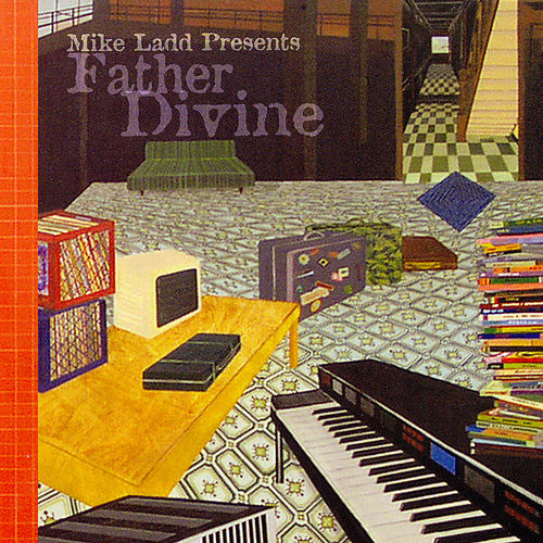 Play & Download Father Divine by Mike Ladd | Napster