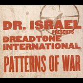 Play & Download Patterns Of War by Dr. Israel | Napster