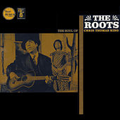 Play & Download The Roots by Chris Thomas King | Napster