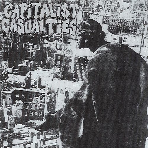 Play & Download Capitalist Casualties by Capitalist Casualties | Napster
