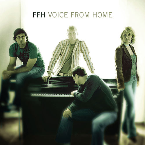 Voice From Home by FFH